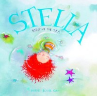 Stella, Star of the Sea - Marie-Louise Gay