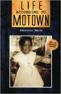 Life According to Motown - Patricia Smith
