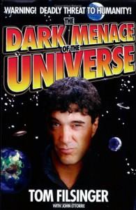The Dark Menace of the Universe - Tom Filsinger