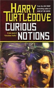 Curious Notions - Harry Turtledove