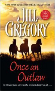 Once an Outlaw - Jill Gregory