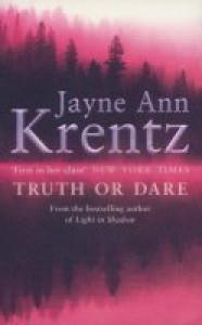 Truth or Dare - Jayne Ann Krentz