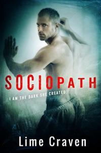 Sociopath: A Dark Romance - Lime Craven