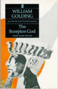 The Scorpion God Three Short Novels - William Golding