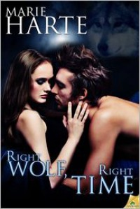 Right Wolf, Right Time - Marie Harte