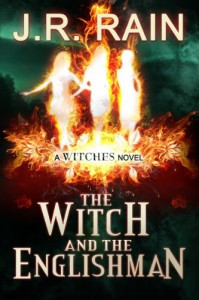 The Witch and the Englishman (The Witches Trilogy: Book 2) - J.R. Rain