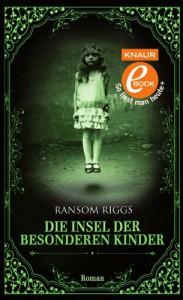 Die Insel der besonderen Kinder - Ransom Riggs, Silvia Kinkel
