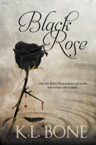 Black Rose (Volume 1) - K L Bone