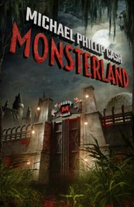 Monsterland - Michael Phillip Cash