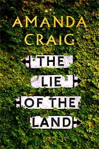 The Lie of the Land - Amanda Craig