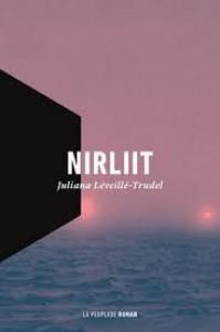 Nirliit - Juliana Leveille-Trudel