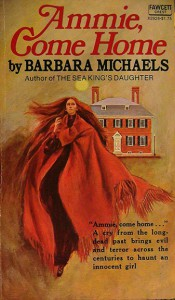 Ammie Come Home - Barbara Michaels