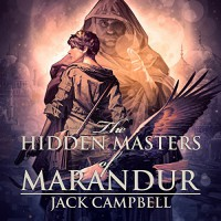 The Hidden Masters of Marandur: The Pillars of Reality, Book 2 - Jack Campbell, MacLeod Andrews, Audible Studios