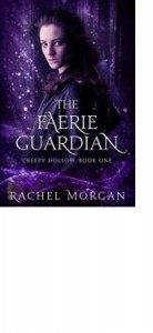 The Faerie Guardian - Rachel  Morgan