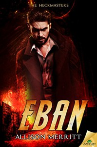 Eban (The Heckmasters) - Allison Merritt