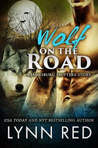 Wolf on the Road (BBW Alpha Werewolf Paranormal Romance) (The Jamesburg Shifters Book 9) - Lynn Red