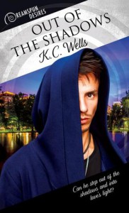 Out of the Shadows (Dreamspun Desires Book 40) - K.C. Wells