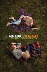 Gem & Dixie - Sara Zarr
