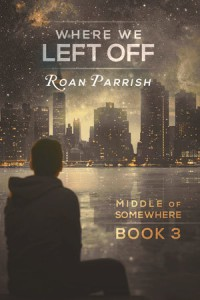 Where We Left Off - Roan Parrish