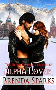 Alpha Lover (The Alpha Council Chronicles Book 3) - Brenda Sparks