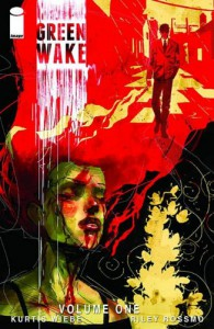 Green Wake Volume 1 TP - Kurtis J. Wiebe