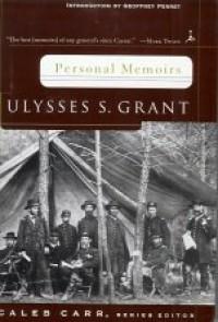 Personal Memoirs - Ulysses S. Grant, Geoffrey Perrett