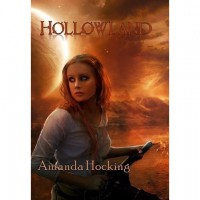 Hollowland (The Hollows, #1) - Amanda Hocking
