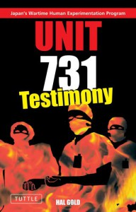 Unit 731: Testimony - Hal Gold