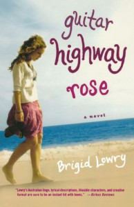 Guitar Highway Rose - Brigid Lowry