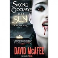 Saying Goodbye to the Sun - David McAfee