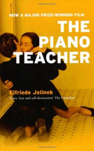 The Piano Teacher - Elfriede Jelinek