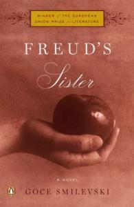 Freud's Sister - Гоце Смилевски, Goce Smilevski, Christina E. Kramer