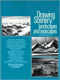 Drawing Scenery: Landscapes & Seascapes - Jack Hamm