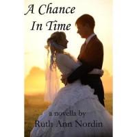 A Chance in Time - Ruth Ann Nordin