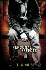Personal Effects - E.M. Kokie