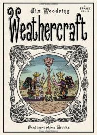 Weathercraft - Jim Woodring