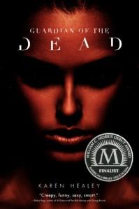Guardian of the Dead - Karen Healey