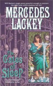 The Gates of Sleep - Mercedes Lackey