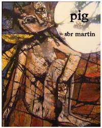 pig - Sbr Martin, Sherry Linger Kaier