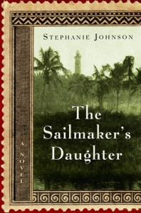The Sailmaker's Daughter - Stephanie Johnson
