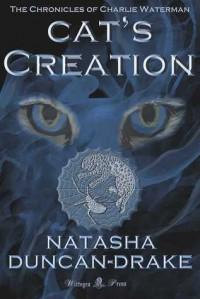 Cat's Creation (The Chronicles of Charlie Waterman #2) - Natasha Duncan-Drake