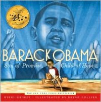 Barack Obama: Son of Promise, Child of Hope - Nikki Grimes, Bryan Collier
