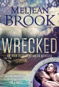 Wrecked - Meljean Brook