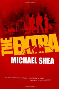 The Extra - Michael   Shea