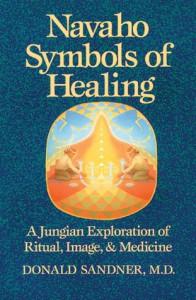 Navaho Symbols of Healing (A Harvest/Hbj Book) - Donald Sandner