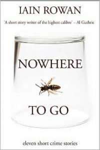 Nowhere To Go - Iain Rowan