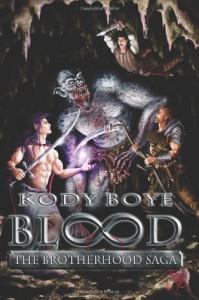 Blood The Brotherhood Saga: 1 - Kody Boye