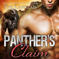 Panther's Claim: Bitten Point Series, Book 2 - Tantor Audio, Eve Langlais, Chandra Skyye