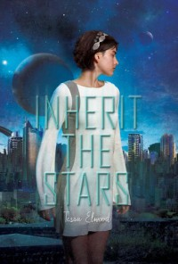 Inherit the Stars - Tessa Elwood