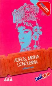 Adeus, Minha Concubina - Lilian Lee, José Luís Luna
